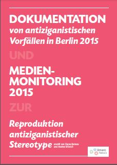 Berlin: Antiziganismus-Bericht 2015 (Amaro Foro)