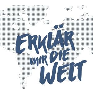 """Podcast """"Erklär mir die Welt"""""""
