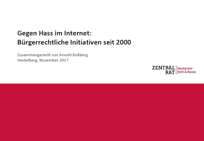"Dokumentation des Zentralrats: ""Gegen Hass im Internet: Bürgerrechtliche Initiativen seit 2000"""