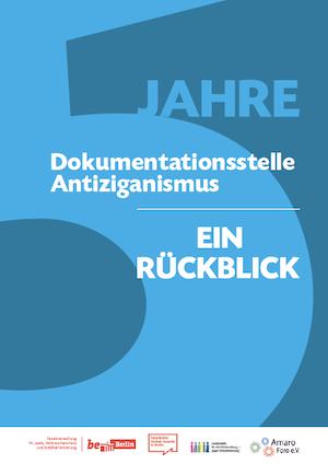 5 Jahre Dokumentationsstelle Antiziganismus - Ein Rückblick